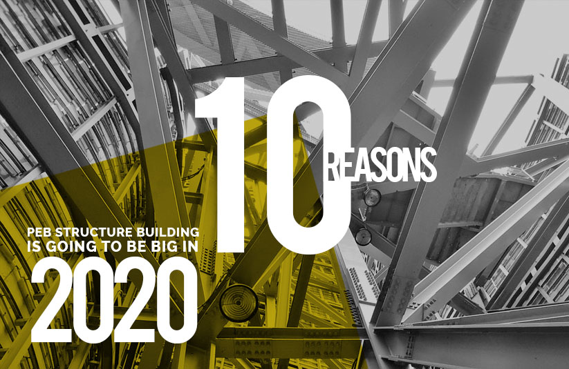 10 Reasons PEB Structure Building Is Going to Be Big In 2020